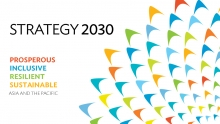 ADB launches Strategy 2030 to respond to changing needs of Asia and Pacific